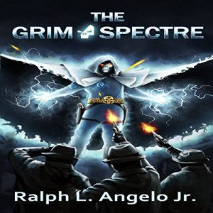 The Grim Spectre Audiobook By Ralph L. Angelo Jr. cover art