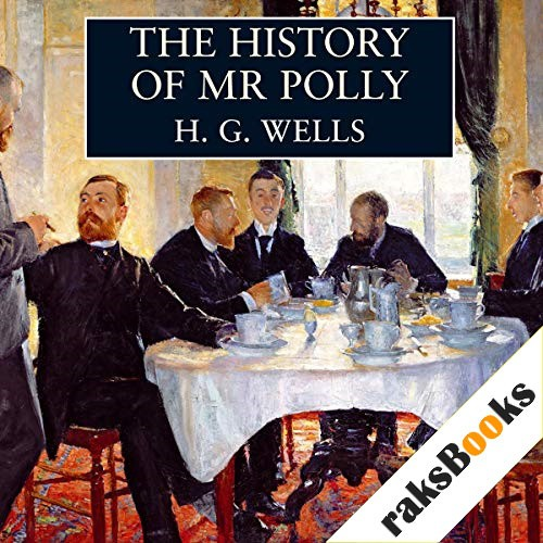 The History of Mr Polly Audiobook By H. G. Wells cover art