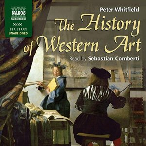 The History of Western Art Audiobook By Peter Whitfield cover art