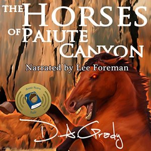 The Horses of Paiute Canyon Audiobook By D. A. Grady cover art