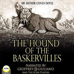 The Hound of the Baskervilles Audiobook By Sir Arthur Conan Doyle cover art