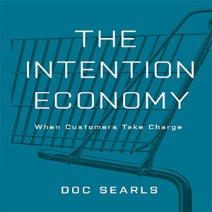 The Intention Economy Audiobook By Doc Searls cover art