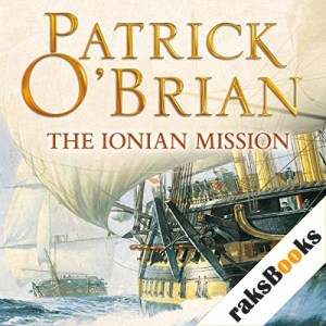 The Ionian Mission Audiobook By Patrick O'Brian cover art