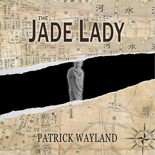 The Jade Lady Audiobook By Patrick Wayland cover art