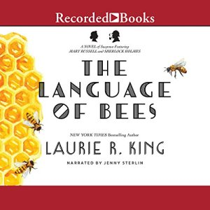 The Language of Bees Audiobook By Laurie R. King cover art
