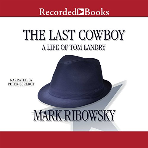 The Last Cowboy Audiobook By Mark Ribowsky cover art