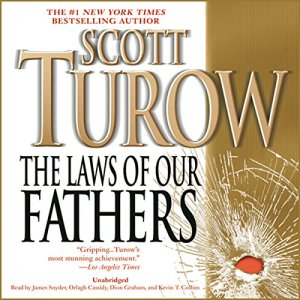 The Laws of Our Fathers Audiobook By Scott Turow cover art
