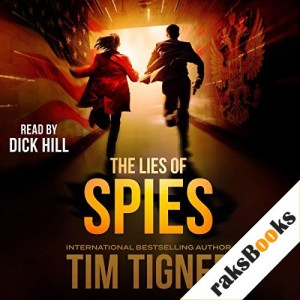 The Lies of Spies Audiobook By Tim Tigner cover art