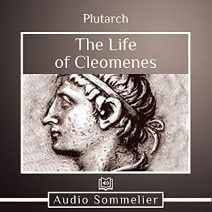 The Life of Cleomenes Audiobook By Bernadotte Perrin - translator, Plutarch cover art