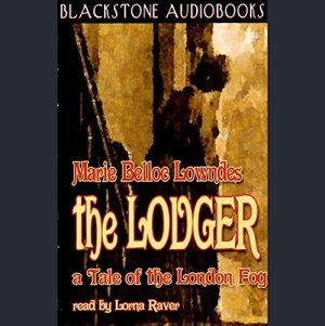 The Lodger Audiobook By Marie Belloc Lowndes cover art