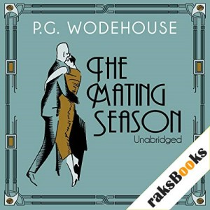 The Mating Season Audiobook By P. G. Wodehouse cover art