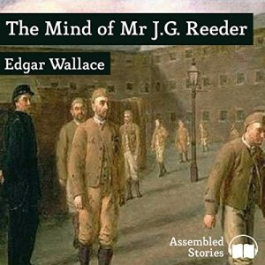 The Mind of Mr J.G. Reeder Audiobook By Edgar Wallace Peter cover art