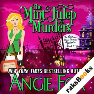 The Mint Julep Murders Audiobook By Angie Fox cover art