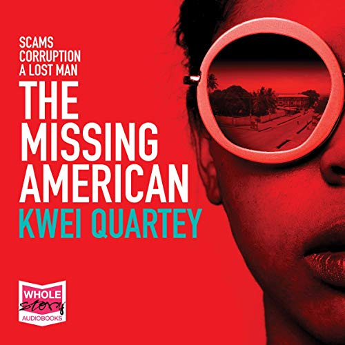 The Missing American Audiobook By Kwei Quartey cover art