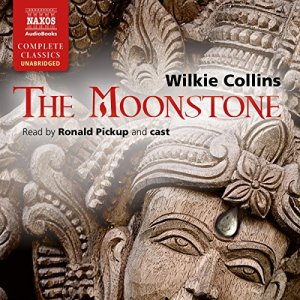 The Moonstone [Naxos AudioBooks Edition] Audiobook By Wilkie Collins cover art