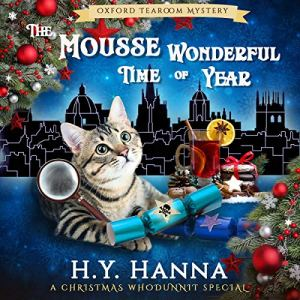 The Mousse Wonderful Time of Year Audiobook By H.Y. Hanna cover art