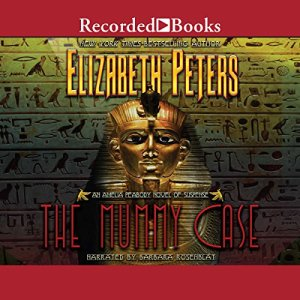 The Mummy Case Audiobook By Elizabeth Peters cover art