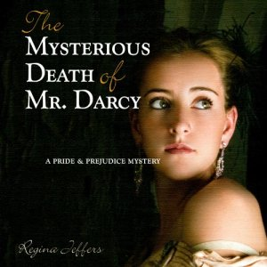 The Mysterious Death of Mr. Darcy Audiobook By Regina Jeffers cover art