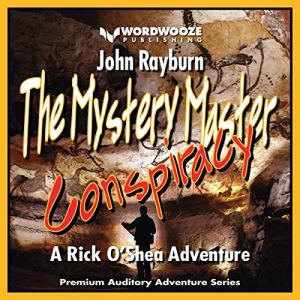 The Mystery Master - Conspiracy Audiobook By John Rayburn cover art