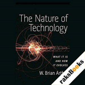 The Nature of Technology Audiobook By W. Brian Arthur cover art