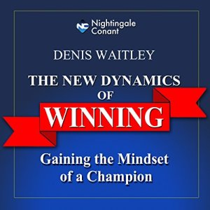 The New Dynamics of Winning Audiobook By Denis E. Waitley cover art