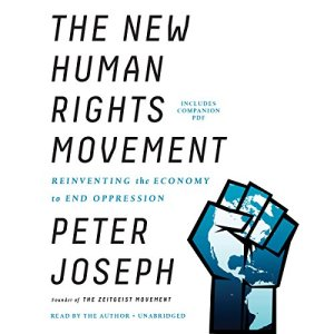 The New Human Rights Movement Audiobook By Peter Joseph cover art
