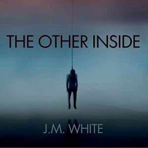 The Other Inside Audiobook By J.M. White cover art