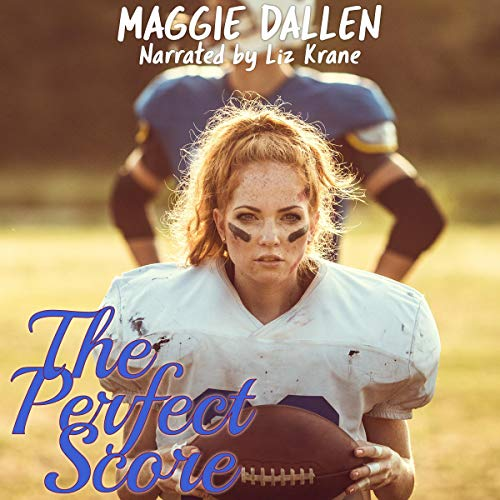 The Perfect Score Audiobook By Maggie Dallen cover art