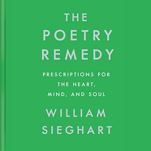The Poetry Remedy Audiobook By William Sieghart cover art
