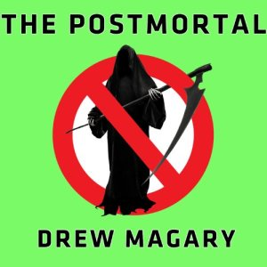 The Postmortal Audiobook By Drew Magary cover art