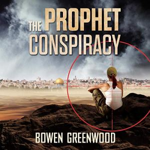 The Prophet Conspiracy Audiobook By Bowen Greenwood cover art