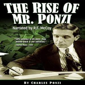 The Rise of Mr. Ponzi Audiobook By Charles Ponzi cover art