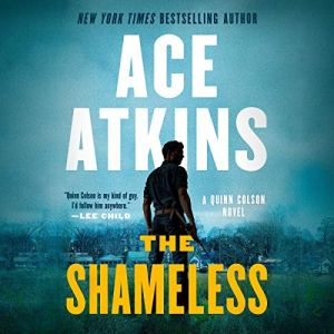 The Shameless Audiobook By Ace Atkins cover art