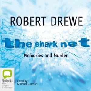 The Shark Net Audiobook By Robert Drewe cover art