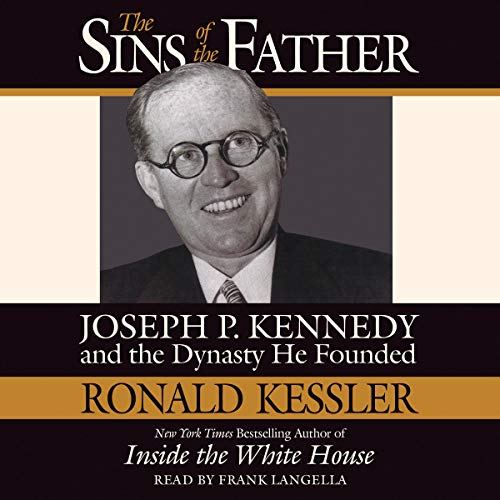 The Sins of the Father Audiobook By Ronald Kessler cover art