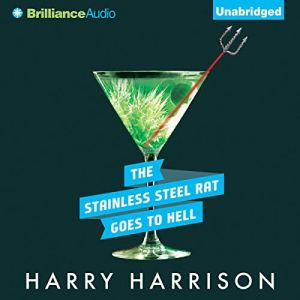 The Stainless Steel Rat Goes to Hell Audiobook By Harry Harrison cover art