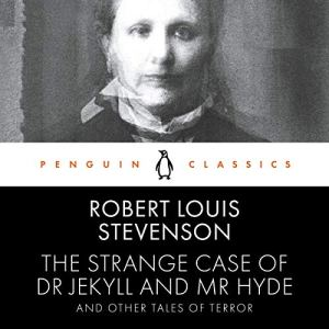 The Strange Case of Dr Jekyll and Mr Hyde and Other Tales of Terror Audiobook By Robert Louis Stevenson cover art