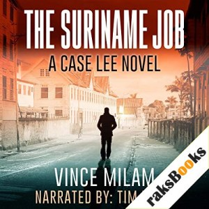 The Suriname Job Audiobook By Vince Milam cover art