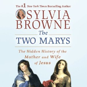 The Two Marys Audiobook By Sylvia Browne cover art