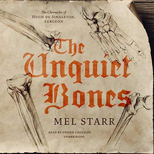 The Unquiet Bones Audiobook By Mel Starr cover art