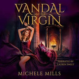 The Vandal and the Virgin: An Alien Fantasy Romance Audiobook By Michele Mills cover art