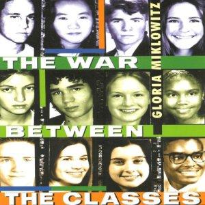 The War Between the Classes Audiobook By Gloria Miklowitz cover art