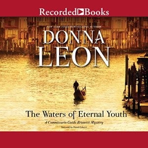 The Waters of Eternal Youth Audiobook By Donna Leon cover art