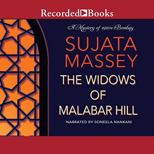 The Widows of Malabar Hill Audiobook By Sujata Massey cover art