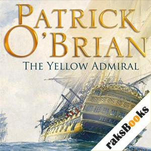 The Yellow Admiral Audiobook By Patrick O'Brian cover art