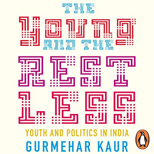 The Young and the Restless Audiobook By Gurmehar Kaur cover art