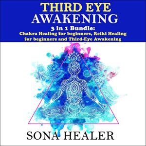 Third-Eye Awakening: 3 in 1 Bundle Audiobook By Sona Healer cover art