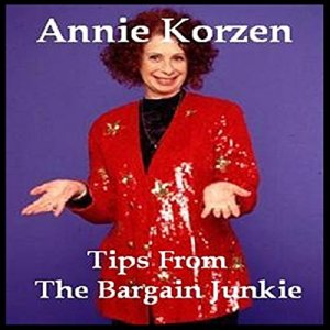 Tips from the Bargain Junkie Audiobook By Annie Korzen cover art