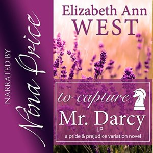 To Capture Mr. Darcy Audiobook By Elizabeth Ann West cover art