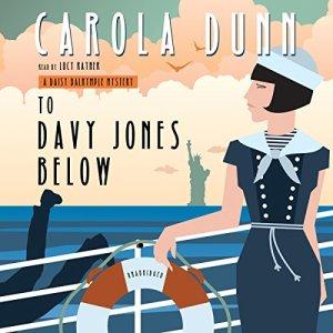 To Davy Jones Below Audiobook By Carola Dunn cover art